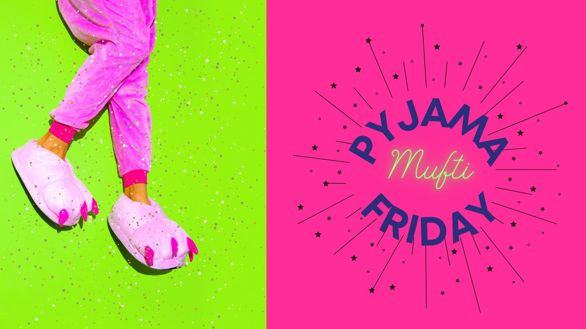 Pyjama Mufti Friday 14/05